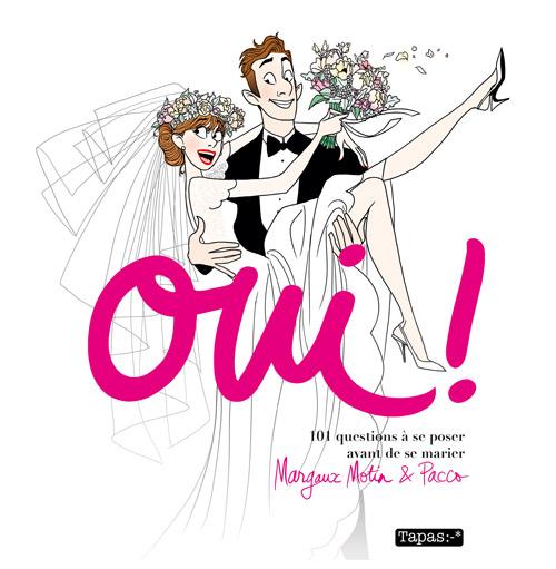 Un peu de lecture avec «101 questions à se poser avant de se marier» par Margaux Motin et Pacco